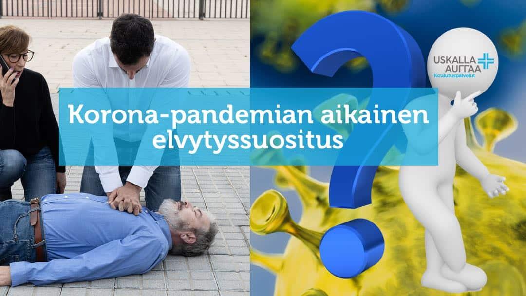 Korona-pandemian aikainen elvytyssuositus